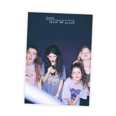 Hinds Leave Me Alone Limited Edition Print