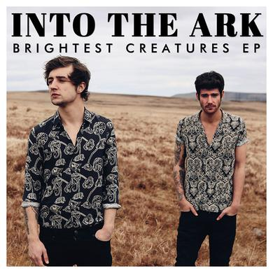 Into The Ark Brightest Creatures EP  (SIGNED) CD