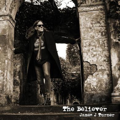 James J Turner The Believer CD