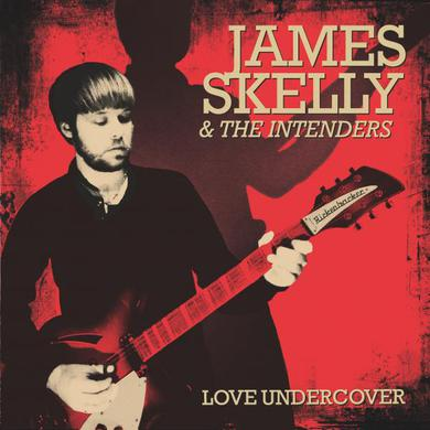 James Skelly & The Intenders Love Undercover (Exclusive SIGNED Artwork) CD