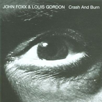 John Foxx Crash And Burn (Deluxe Edition) CD