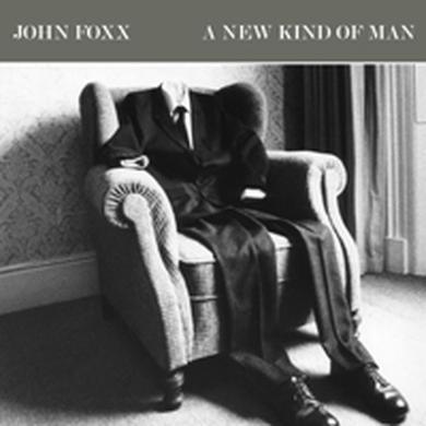 John Foxx A New Kind Of Man CD