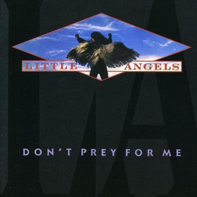Little Angels Don't Pray For Me CD