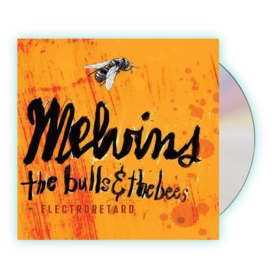 Melvins The Bulls & The Bees / Electroretard CD Album CD