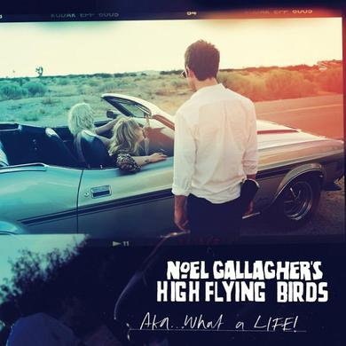 Noel Gallagher's High Flying Birds AKA...What A Life! (7 Inch Single) 7 Inch