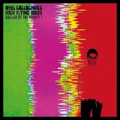 Noel Gallagher's High Flying Birds Ballad Of The Mighty I (Exclusive Coloured Limited Edition 7 Inch) 7 Inch