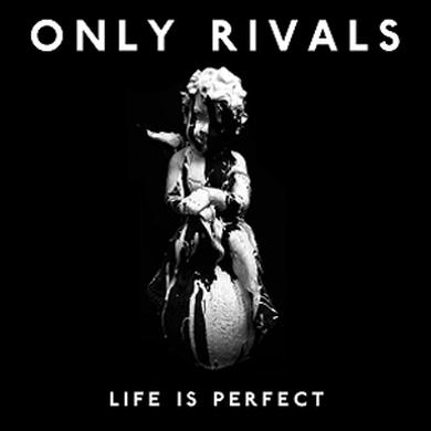 Only Rivals Signed Life Is Perfect CD Album + Details EP CD (Vinyl)