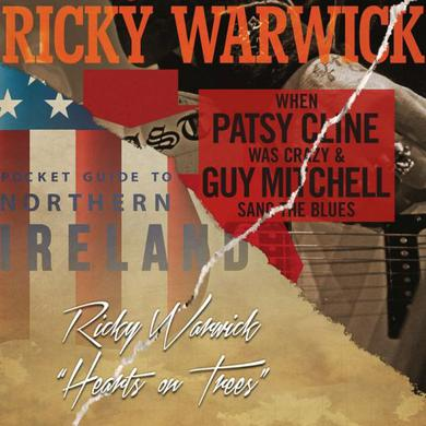 Ricky Warwick - When Patsy Cline Was Crazy (And Guy Mitchell Sang The Blues) / Hearts On Trees (Deluxe Double CD) CD