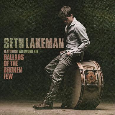 Seth Lakeman Ballads Of The Broken Few Deluxe Edition CD - Includes Five Bonus Tracks CD