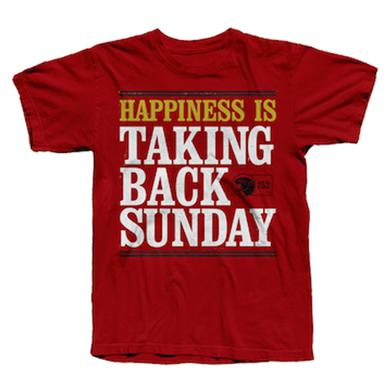 Taking Back Sunday Happiness Is... T-Shirt