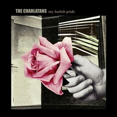 The Charlatans My Foolish Pride 7-Inch Single 7 Inch