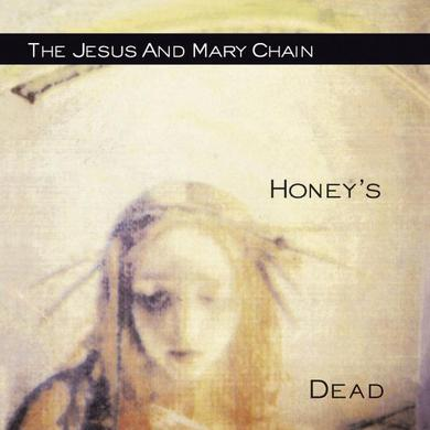 The Jesus and Mary Chain Honey's Dead CD Album CD