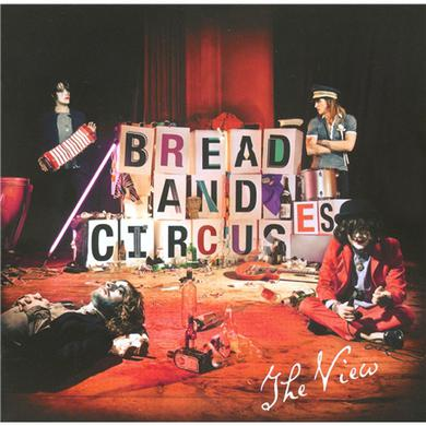 The View Bread & Circuses CD