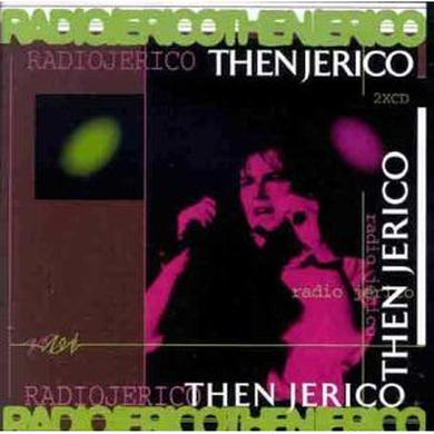 Then Jerico Limited Stock - Radio Jerico (Double CD Live Album) CD