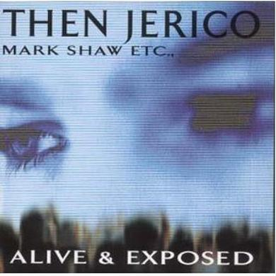 Then Jerico Alive & Exposed (Signed Exclusive) CD