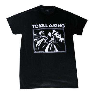 To Kill A King Black Comic T-Shirt