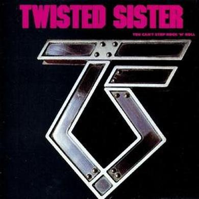Twisted Sister You Can't Stop Rock N Roll LP (Vinyl)