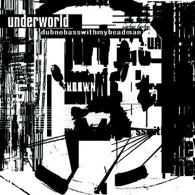 Underworld dubnobasswith myheadman (CD) CD