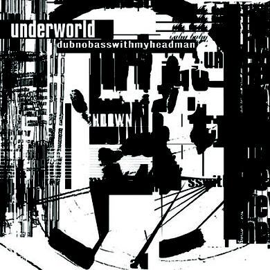 Underworld dubnobasswith myheadman (Bly-ray) Blu-ray