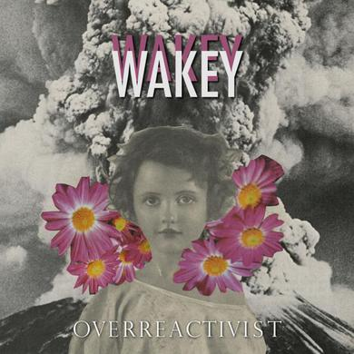 Wakey Wakey Overreactivist CD Album CD