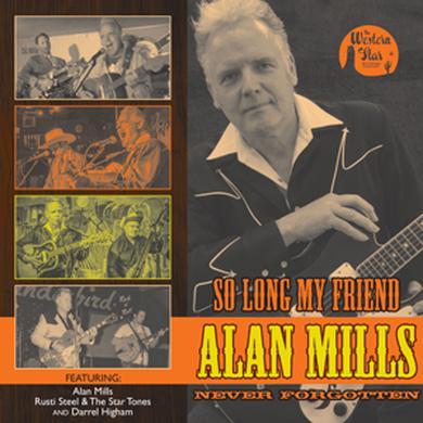 WESTERN STAR So Long My Friend... Alan Mills, Never Forgotten 10-Inch Vinyl 10 Inch