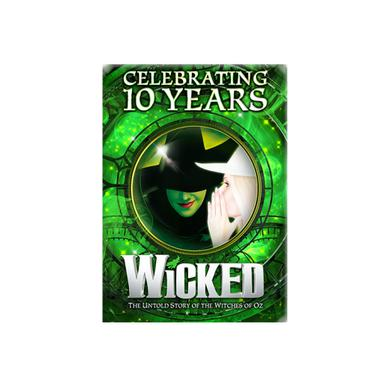 Wicked 10th Anniversary Magnet