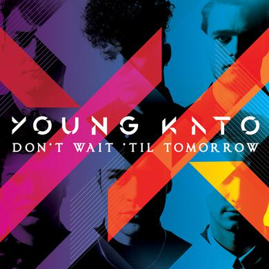 Young Kato Don't Wait 'Til Tomorrow (Signed CD) CD