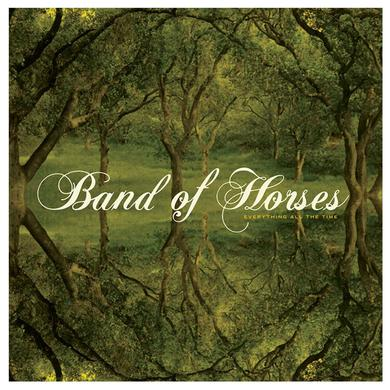 Band Of Horses Everything All The Time CD