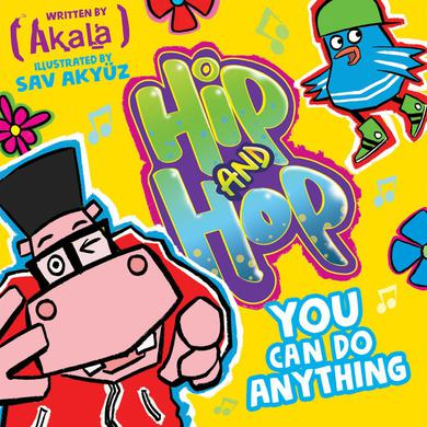 Akala and Oxford University Press presents 'Hip & Hop: You Can Do Anything Children's Book