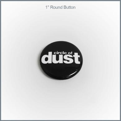 """Circle of Dust - Logo 1"""" Round Button"""