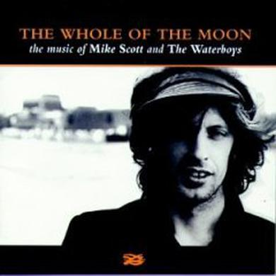 The Whole Of The Moon: The Music Of Mike Scott & The Waterboys CD Album CD