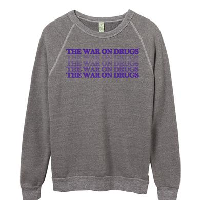 The War On Drugs Word Fade Sweatshirt