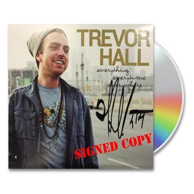 Trevor Hall Everything, Everytime, Everywhere CD (Signed)