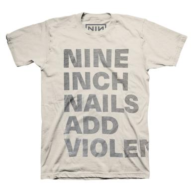 Nine Inch Nails ADD VIOLENCE TEXT NATURAL TEE