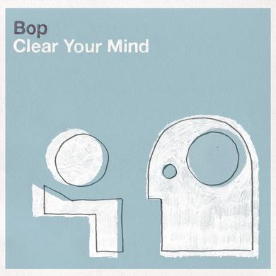 Bop Clear Your Mind