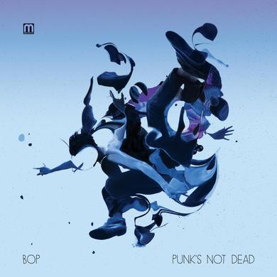 Bop Punk's Not Dead