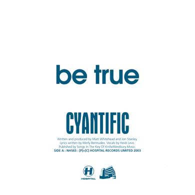 Cyantific Be True