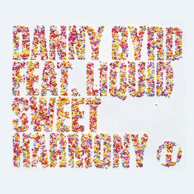 Danny Byrd Sweet Harmony