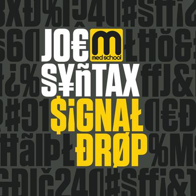 Joe Syntax Signal Drop