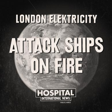 London Elektricity Attack Ships On Fire