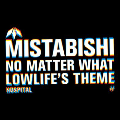 Mistabishi No Matter What