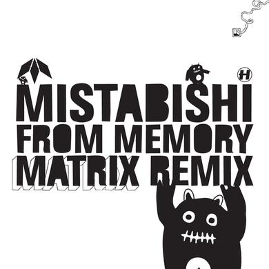 Mistabishi From Memory (Matrix Remix)