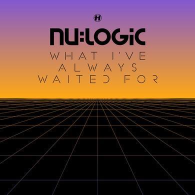 Nu:Logic What I've Always Waited For