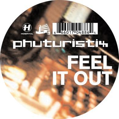 Phuturistix Feel It Out
