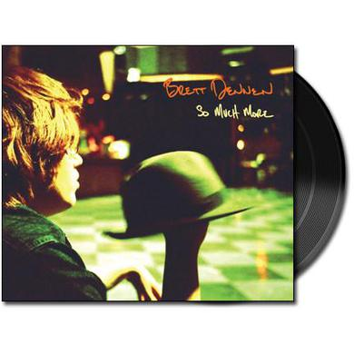 Brett Dennen So Much More (Vinyl)