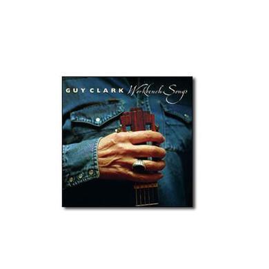 Guy Clark Workbench Songs (CD)