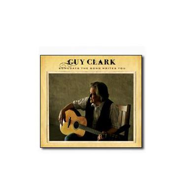 Guy Clark Somedays The Song Writes You (CD)