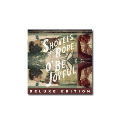 Shovels & Rope O' Be Joyful (Deluxe CD)