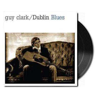 Guy Clark Dublin Blues (Vinyl)