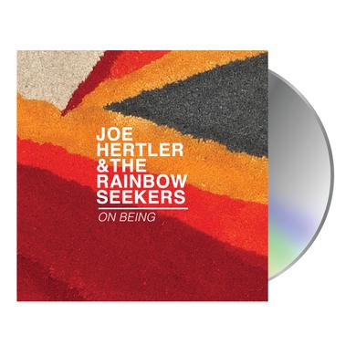 Joe Hertler & The Rainbow Seekers On Being (CD)